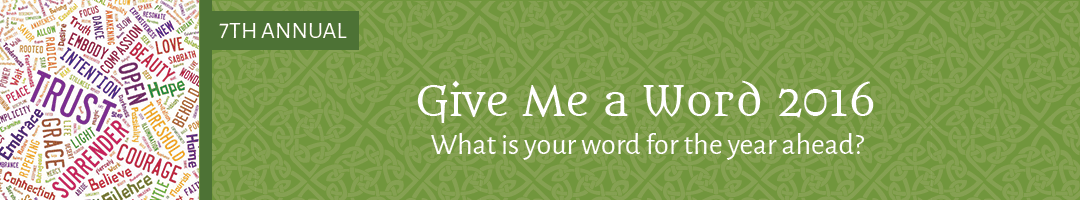 Give Me a Word 2016: 7th Annual Abbey Giveaway