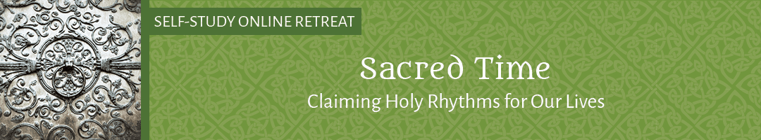 Sacred Time: <br>Claiming Holy Rhythms for Our Lives