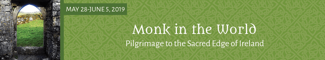 Monk in the World: <br>Pilgrimage to the Sacred Edge of Ireland