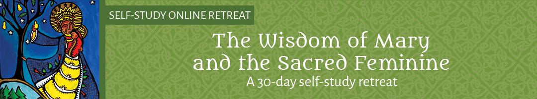 The Wisdom of Mary and the Sacred Feminine