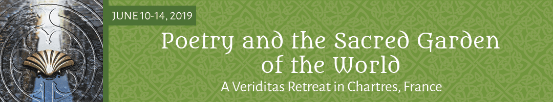 Poetry and the Sacred Garden of the World: <br>A Veriditas Retreat in Chartres, France
