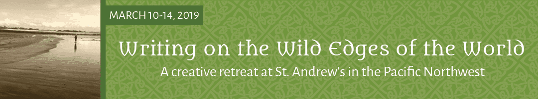 Writing on the Wild Edges: <br>A Creative Retreat in the Pacific Northwest, U.S.