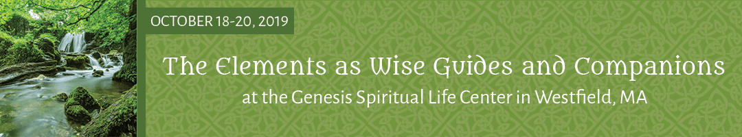 The Elements as Wise Guides and Companions