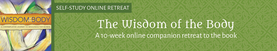 The Wisdom of the Body: <br>A 10-Week Online Companion Retreat to the Book