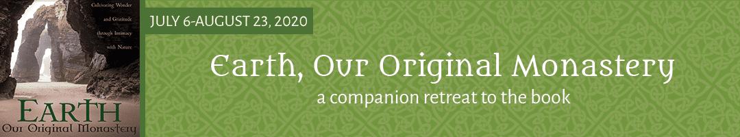 Earth, Our Original Monastery</br>A Companion Retreat to the Book