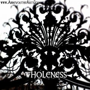 May 15 - Wholeness