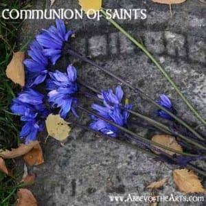 May 16 - Communion of Saints