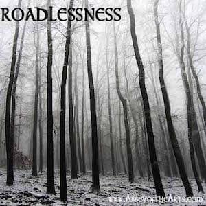 May 2 - Roadlessness