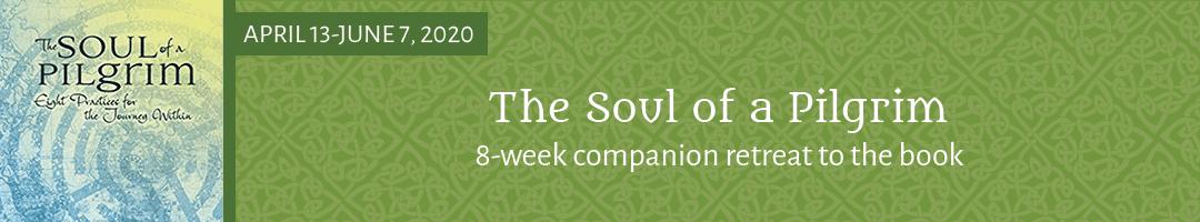 Soul of a Pilgrim Online Retreat in Community