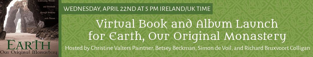 Earth Monastery Virtual Book & Album Launch