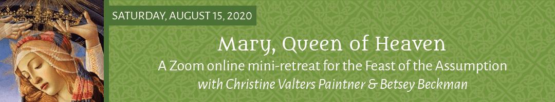 Mary, Queen of Heaven Mini-Retreat