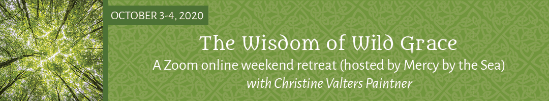 The Wisdom of Wild Grace Weekend Retreat Online