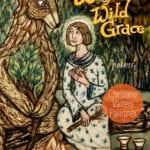 The Wisdom of Wild Grace: A Weekend Retreat Online