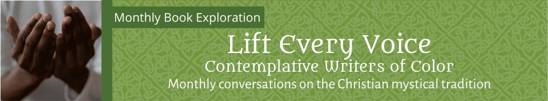 Lift Every Voice: Contemplative Writers of Color