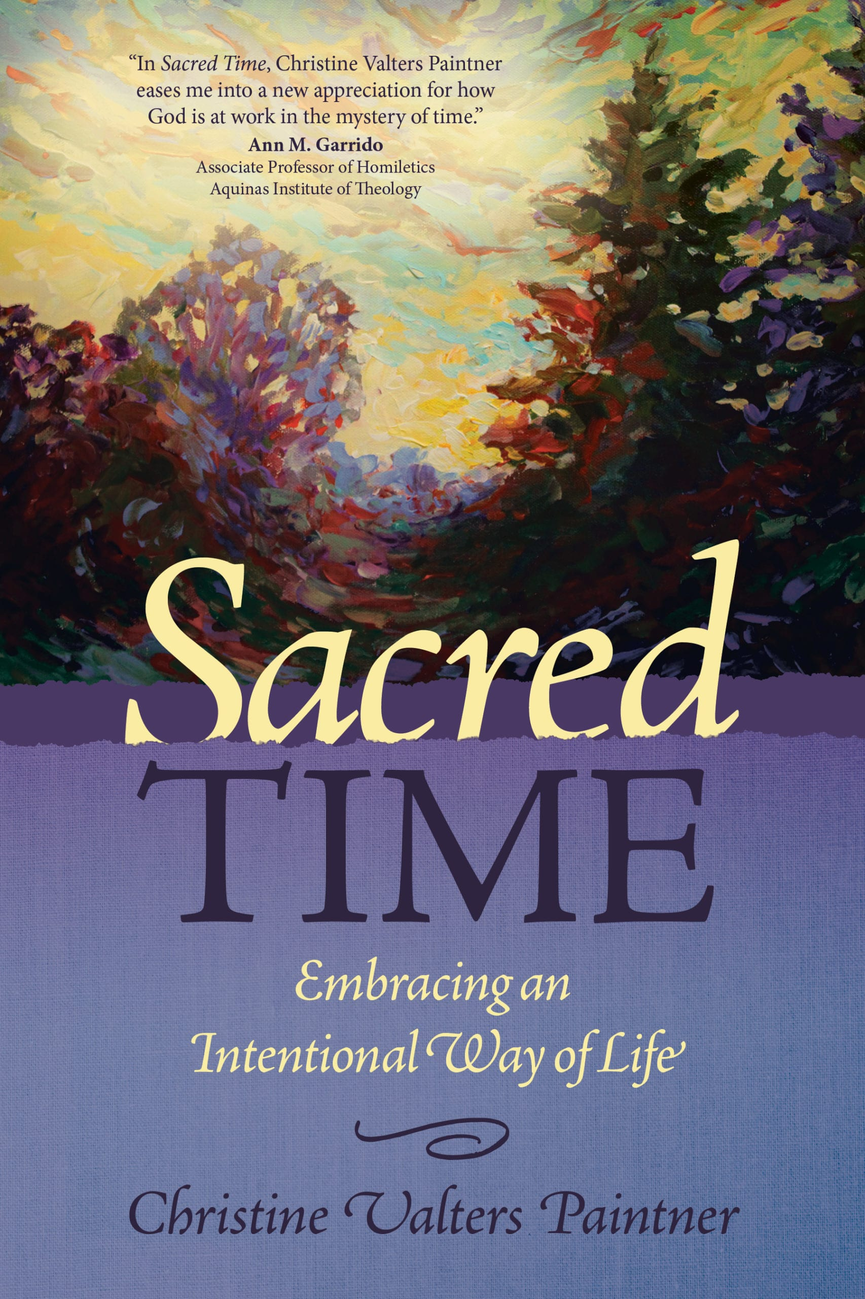 Sacred Time (new book coming from Christine) ~ A Love Note from Your Online Abbess