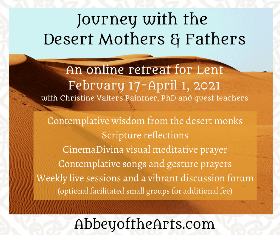 Join us on a Desert Journey for Lent ~ A Love Note from Your Online Abbess